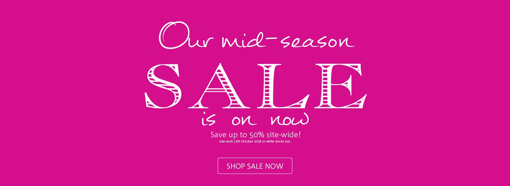 mid-season up to 50 off sitewide - sept18